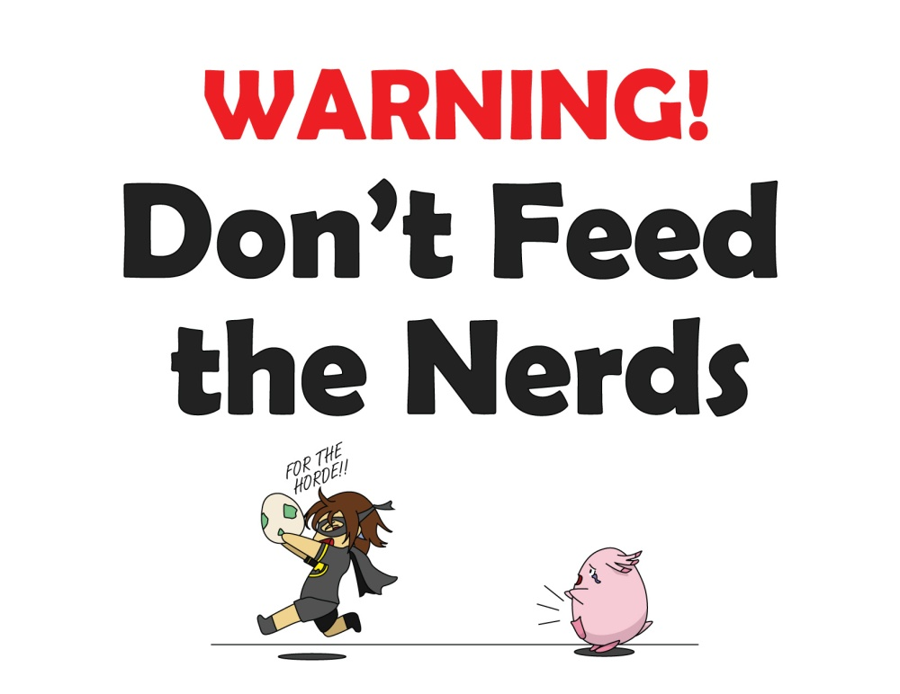 Don't Feed the Nerds
